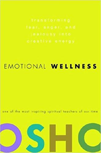 Emotional Wellness by Osho